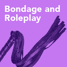 Bondage and role play